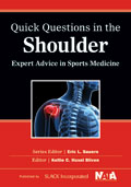 Quick Questions in the Shoulder