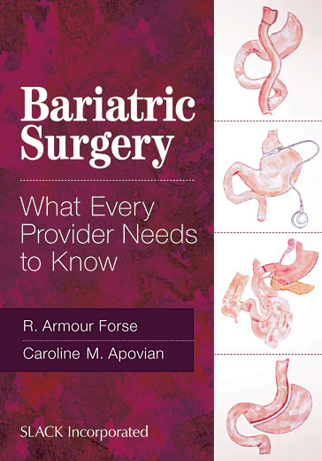 Bariatric Surgery: What Every Provider Needs to Know
