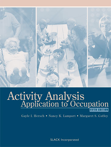 Activity Analysis: Application to Occupation, Fifth Edition