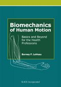 Biomechanics of Human Motion: Basics and Beyond for the Health Professions