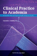 Clinical Practice to Academia