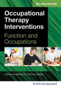 Occupational Therapy Interventions Second Edition