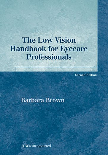 Low Vision Handbook for Eyecare Professionals, Second Edition