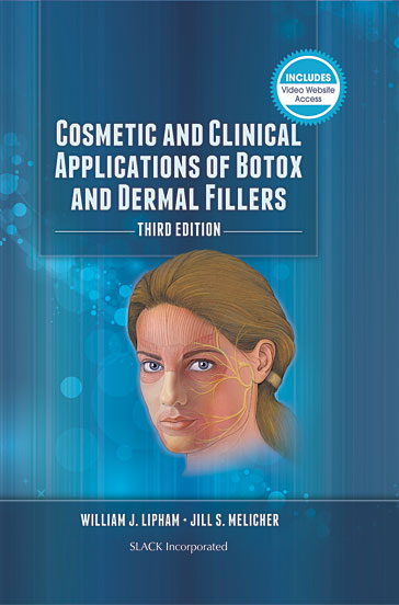 Cosmetic and Clinical Applications of Botox and Dermal Fillers, Third Edition