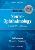 Kline Neuro Ophthalmology Review Manual 8E