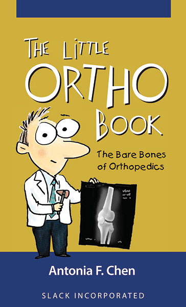 Little Ortho Book: The Bare Bones of Orthopedics