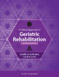 Clinical Approach to Geriatric Rehabilitation Fourth Edition