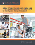 Procedures and Patient Care for the PTA