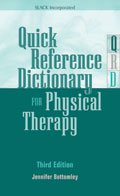 Quick Reference Dictionary for Physical Therapy, Third Edition