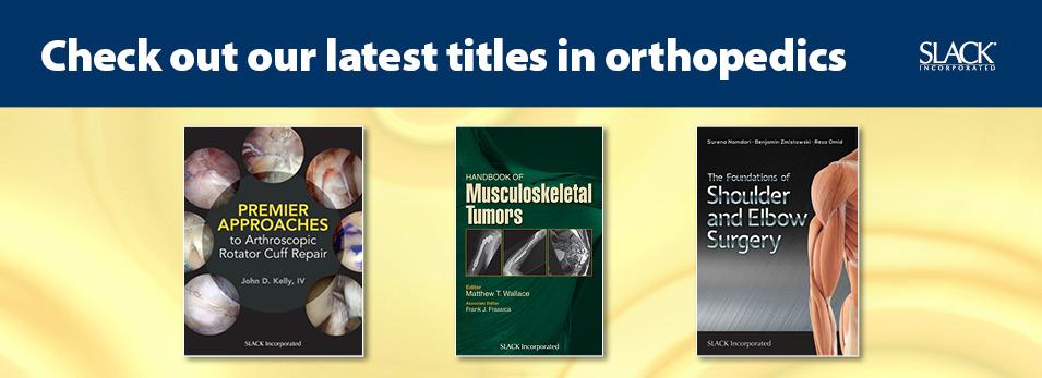 New titles in orthopedics