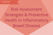 Risk Assessment Strategies and Preventive Health in Inflammatory Bowel Disease