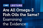 Are All Omega-3 Fish Oils the Same? Examining the Evidence