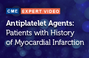 Antiplatelet Agents for Secondary Prevention of Thrombotic Cardiovascular Events in Patients with History of Myocardial Infarction