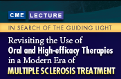 In Search of the Guiding Light: Revisiting the Use of Oral and High-efficacy Therapies in a Modern Era of Multiple Sclerosis Treatment