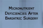 Clinical Case: Micronutrient Deficiencies After Bariatric Surgery