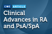 Clinical Advances in RA and PsA/SpA
