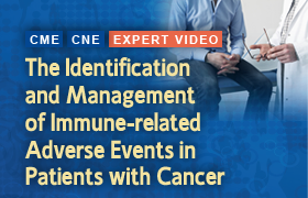 The Identification and Management of Immune-related Adverse Events in Patients with Cancer: Practice Essentials for Emergency Medicine Providers