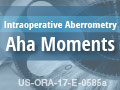 Intraoperative Aberrometry Aha Moments