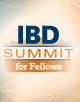 Best of IBD Summit for Fellows