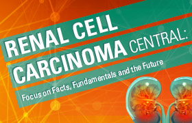 Renal Cell Carcinoma Central: Focus on Facts, Fundamentals and the Future