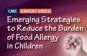 Emerging Strategies to Reduce the Burden of Food Allergy in Children