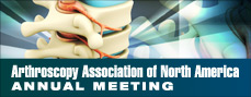 Arthroscopy Association of North America Annual Meeting