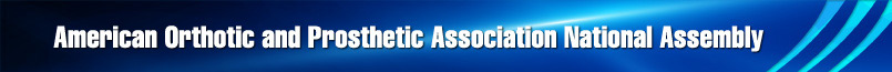 American Orthothic and Prosthetic Association National Assembly
