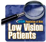 Population at Risk:  Low Vision Patients