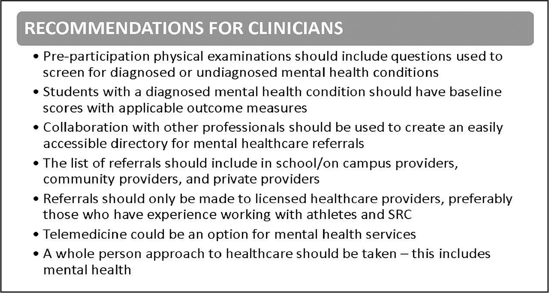 Recommendations for clincians regarding mental health concerns following concussion. SRC = sport-related concussion