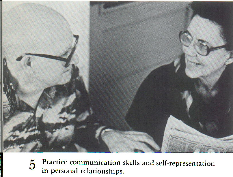 5 Practice communication skills and self-representation in personal relationships.