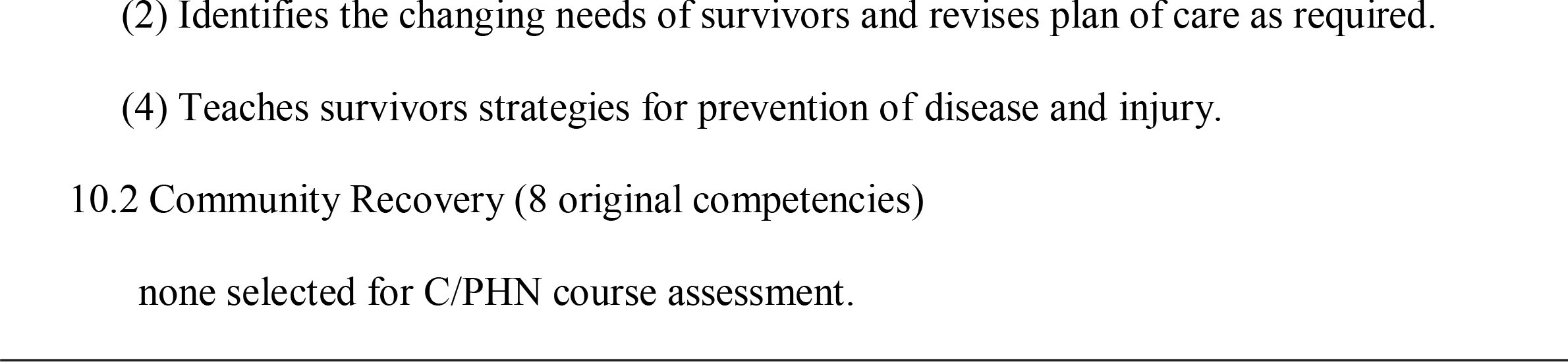 Baccalaureate Disaster Nursing Competencies which should be assessed as part of Community or Public Health Nursing (C/PHN) Courses