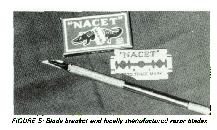 FIGURE 5: Blade breaker and locally-manufactured razor blades.