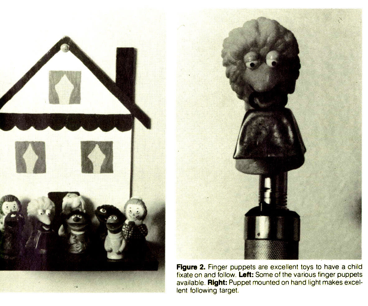 Figure 2. Finger puppets are excellent toys to have a child fixate on and follow. Lett: Some of the various finger puppets available. Right: Puppet mounted on hand light makes excellent following target.