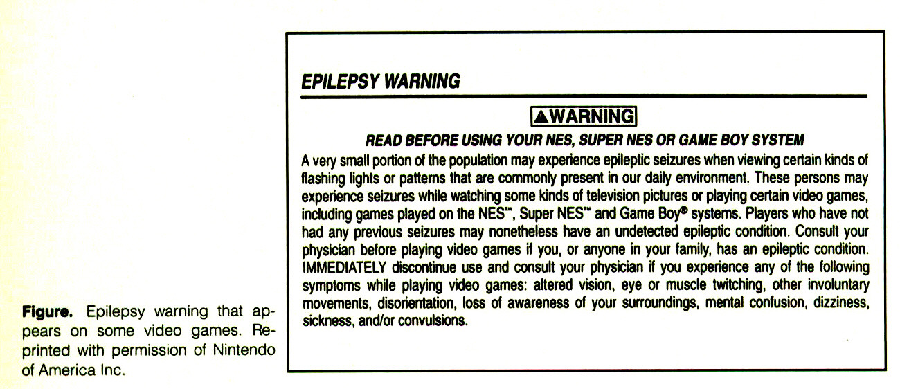 Figure. Epilepsy warning that appears on some video games. Reprinted with permission of Nintendo of America Inc.