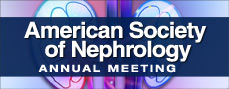 American Society of Nephrology Annual Meeting